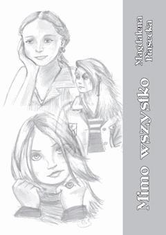 Mimo wszystko - Magdalena Piasecka - ebook