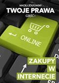 Twoje prawa. Zakupy w Internecie - Maciej Żółtowski - ebook