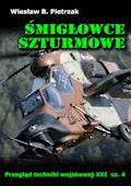 Śmigłowce szturmowe. Przegląd techniki wojskowej XXI wieku. Część 4 - Wiesław B. Pietrzak - ebook
