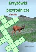 Krzyżówki przyrodnicze dla dzieci - Katarzyna Michalec - ebook