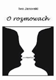 O rozmowach - Ivo Janovski - ebook