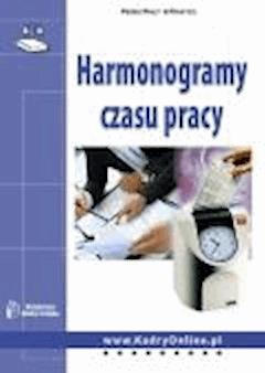Harmonogramy czasu pracy  - Monika Wacikowska - ebook