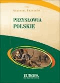 Skarbiec przysłów. Przysłowia polskie  - ebook