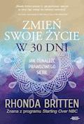 Zmień swoje życie w 30 dni - Rhonda Britten - ebook