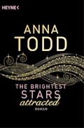 The Brightest Stars - attracted - Anna Todd - E-Book