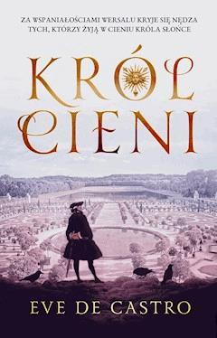 Król cieni - Eve de Castro - ebook