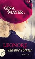 Leonore und ihre Töchter - Gina Mayer - E-Book