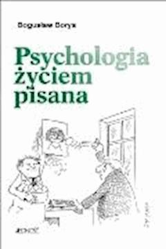 Psychologia życiem pisana - Bogusław Borys - ebook