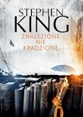 Znalezione nie kradzione - Stephen King - ebook + audiobook