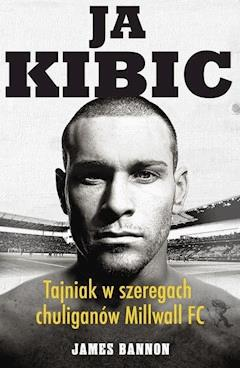 Ja kibic - James Bannon - ebook