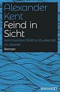 Feind in Sicht - Alexander Kent - E-Book