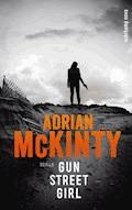 Gun Street Girl - Adrian McKinty - E-Book