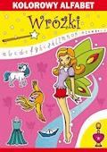 Kolorowy alfabet. Wróżki - Beata Guzowska, Kamila Pawlicka - ebook