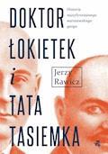 Doktor Łokietek i Tata Tasiemka - Jerzy Rawicz - ebook
