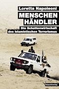 Menschenhändler - Loretta Napoleoni - E-Book