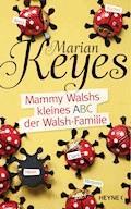 Mammy Walshs kleines ABC der Walsh Familie - Marian Keyes - E-Book