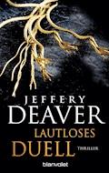 Lautloses Duell - Jeffery Deaver - E-Book