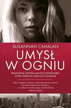 Umysł w ogniu - Susannah Cahalan - ebook