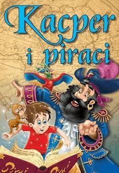 Kacper i piraci. Bajki dla dzieci - Agata Hryniewicz - ebook