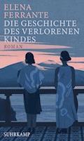Die Geschichte des verlorenen Kindes - Elena Ferrante - E-Book
