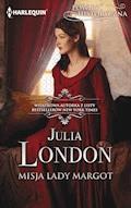 Misja lady Margot - Julia London - ebook