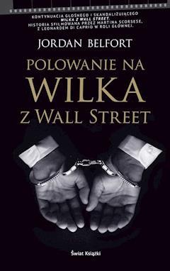 Polowanie na Wilka z Wall Street - Jordan Belfort - ebook
