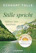 Stille spricht - Eckhart Tolle - E-Book
