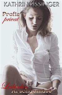 Lesbisches Arschgemüse - Kathrin Pissinger - E-Book