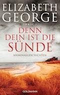 Denn dein ist die Sünde - Elizabeth George - E-Book