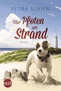 Vier Pfoten am Strand - Petra Schier - E-Book