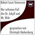 Der seltsame Fall von Dr. Jekyll und Mister Hyde - Robert Louis Stevenson - Hörbüch