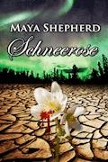 Schneerose - Maya Shepherd - E-Book