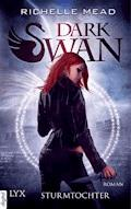 Dark Swan - Sturmtochter - Richelle Mead - E-Book