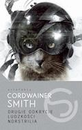 Drugie Odkrycie Ludzkości/Norstrilia - Cordwainer Smith - ebook