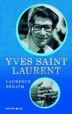Yves Saint Laurent - Laurence Benaim - ebook
