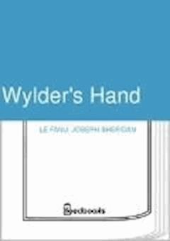 Wylder's Hand - Joseph Sheridan Le Fanu - ebook