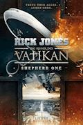 Die Ritter des Vatikan 2: Shepherd One - Rick Jones - E-Book