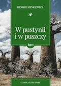 W pustyni i w puszczy - Henryk Sienkiewicz - ebook + audiobook