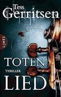 Totenlied - Tess Gerritsen - E-Book