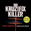 Der Kruzifix-Killer - Chris Carter - Hörbüch