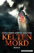 Keltenmord - Alexander Lorenz Golling - E-Book