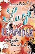 Luzie & Leander 1 - Verflucht himmlisch - Bettina Belitz - E-Book