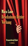 Brocksteins letzter Vorhang - Mara Laue - E-Book