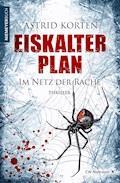 Eiskalter Plan - Astrid Korten - E-Book