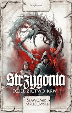 Strzygonia - Sławomir Mrugowski - ebook