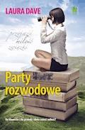 Party rozwodowe - Laura Dave - ebook