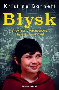 Błysk - Kristine Barnett - ebook