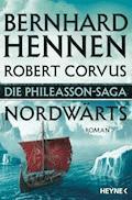 Die Phileasson-Saga - Nordwärts - Bernhard Hennen - E-Book