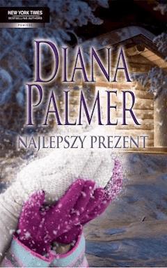 Najlepszy prezent - Diana Palmer - ebook