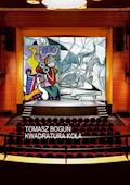 Kwadratura koła - Tomasz Boguń - ebook